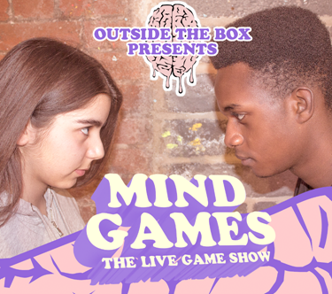 Outside the Box presents Mind Games